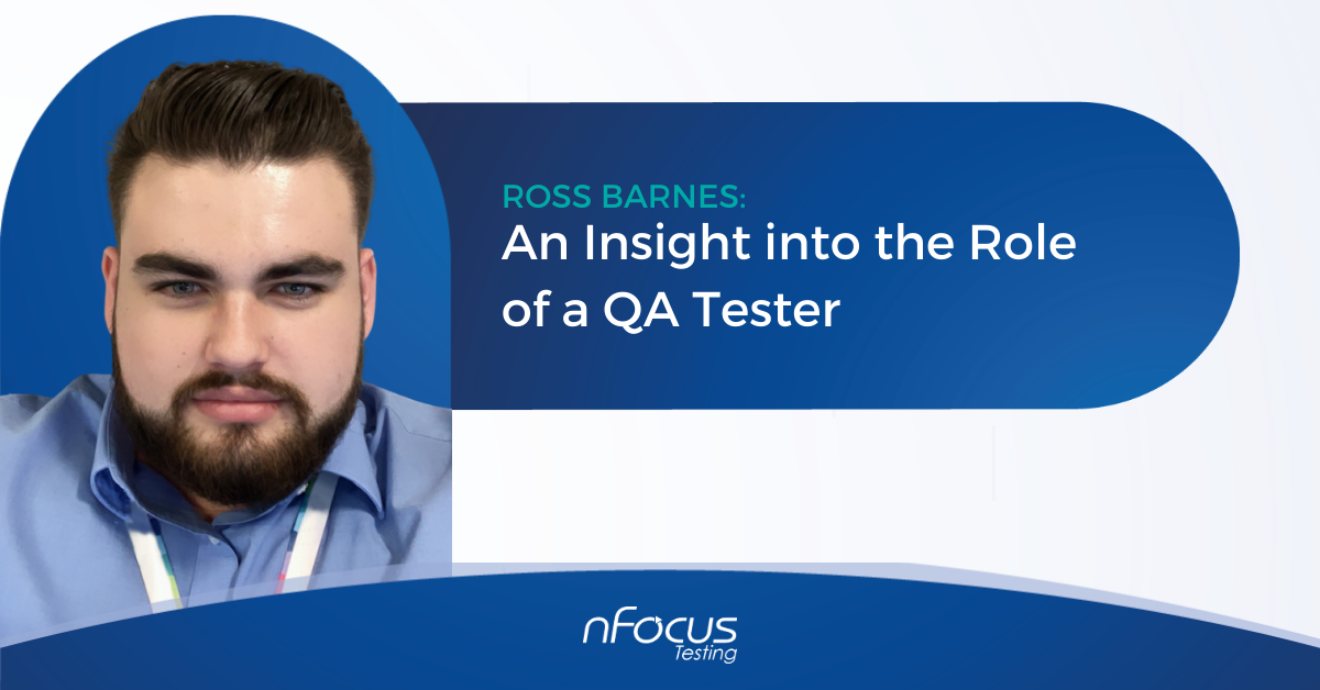 Ross Barnes: Quality Assurance in Education - An Insight into the Role of a QA Tester